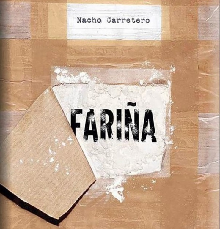 Portada do libro Fariña, de Nacho Carretero / Europa Press