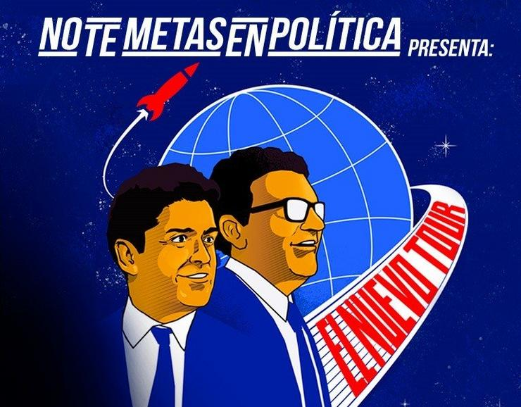 Cartel do espectáculo 'No te metas en Política'.