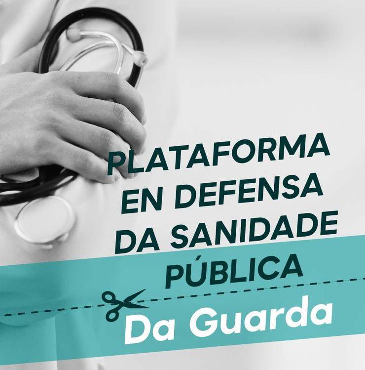 Plataforma en Defensa da Sanidade Pública da Guarda. PLATAFORMA EN DEFENSA DA SANIDADE PÚBLICA / Europa Press